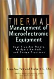 img - for Thermal Management of Microelectronic Equipment: Heat Transfer Theory, Analysis Methods and Design Practices (Asme Press Book Series on Electronic Packaging) book / textbook / text book