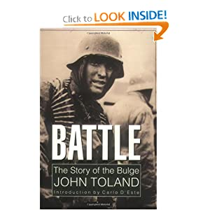 Battle: The Story of the Bulge John Toland and Carlo D'Este