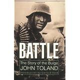 Battle: The Story of the Bulge ~ John Toland