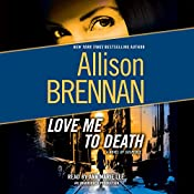 Love Me to Death: A Lucy Kincaid Novel | Allison Brennan
