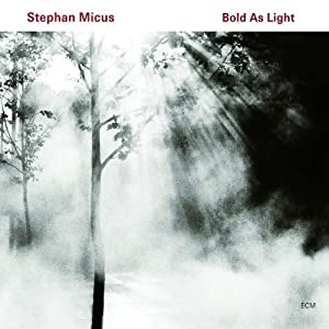 Stephan Micus - Bold As Light   cover