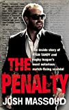 The Penalty: The Inside Story of Ryan Tandy and Rugby Leagues Most Notorious Match-Fixing Scandal