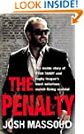 The Penalty: The Inside Story of Ryan...
