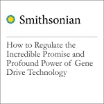 How to Regulate the Incredible Promise and Profound Power of Gene Drive Technology | James P. Collins