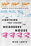 The Lightning That Strikes the Neighbors' House (Wisconsin Poetry Series)