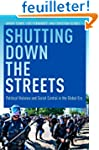 Shutting Down the Streets: Political...
