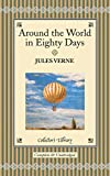 Around the World in Eighty Days (Collectors Library)