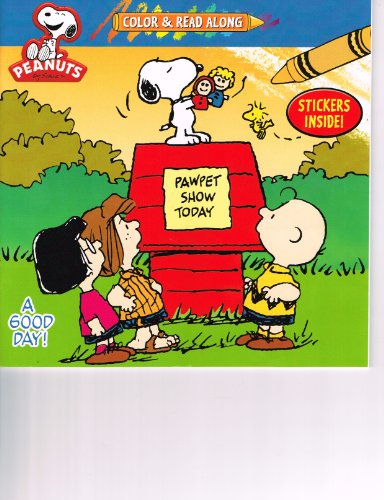 "Peanuts Color & Read Along ""What A Good Day"" with Stickers - 1"
