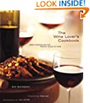 The Wine Lover's Cookbook: Great Reci...