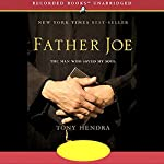 Father Joe: The Man Who Saved My Soul | Tony Hendra