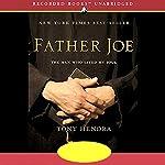 Father Joe: The Man Who Saved My Soul   Tony Hendra