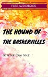 The Hound of the Baskervilles: By Sir Arthur Conan Doyle : Illustrated & Unabridged (Free Bonus Audiobook)