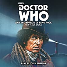 Doctor Who and the Horror of Fang Rock: 4th Doctor Novelisation Audiobook by Terrance Dicks Narrated by Louise Jameson