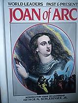 Joan of Arc (World Leaders Past & Present)