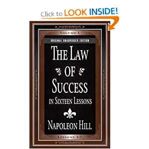 The Law of Success In Sixteen Lessons - Napoleon Hill