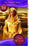 img - for The Unwilling Bride (Super Historical Romance) book / textbook / text book
