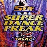 スーパー・ダンス・フリーク(67)