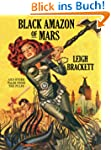 Black Amazon of Mars and Other Tales...
