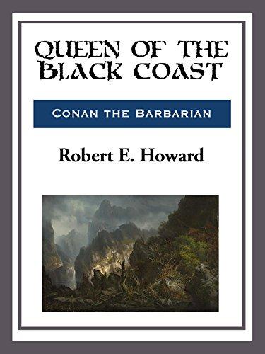 Robert E Howard - Queen of the Black Coast