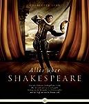 Alles �ber Shakespeare