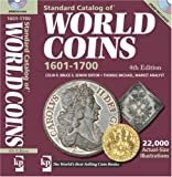 img - for Standard Catalog Of World Coins 1601-1700 book / textbook / text book