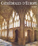 echange, troc Anne Prache - Cathédrales d'Europe