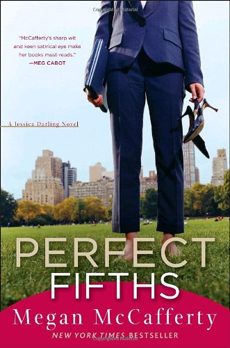 Perfect Fifths: A Jessica Darling Novel: Megan McCafferty: 9780307346537: Amazon.com: Books