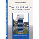 Values and Spirituality in Social Work Practice: Selected papers from the international conference 2010, Baile...
