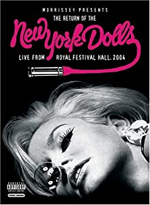 Morrisey Presents The Return of The New York Dolls - Live from Royal Albert Hall 2004
