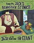 Trust Me, Jack's Beanstalk Stinks! (T...