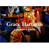 Grace Hartigan: A Painter's World