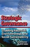 Strategic Governance - Enabling Financial, Environmental, and Social Sustainability