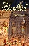 Abendlied: A Novel of Gaston Leroux's The Phantom of the Opera