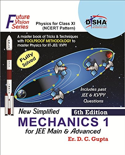 New Simplified Mechanics 1 for Class XI, JEE Main & Advanced 6th Edition