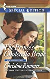 The Princes Cinderella Bride (The Bravo Royales)