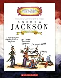 Andrew Jackson: Seventh President, 1829-1837 (Getting to Know the U.S. Presidents)