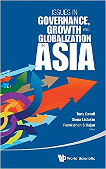 Issues In Governance, Growth And Globalization In Asia