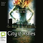 City of Ashes: Mortal Instruments, Book 2 (       UNABRIDGED) by Cassandra Clare Narrated by Natalie Moore