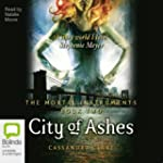 City of Ashes: Mortal Instruments, Bo...