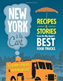 51RX9VsqyCL. SL160 : New York a la Cart: Recipes and Stories from the Big Apples Best Food Trucks   Food and Travel