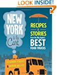 New York a la Cart: Recipes and Stori...