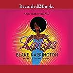 Single Ladies | Blake Karrington
