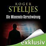Die Minnesota-Verschwörung   Roger Stelljes