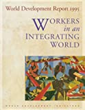 World Development Report 1995: Workers in an Integrating World (0195211022) by World Bank