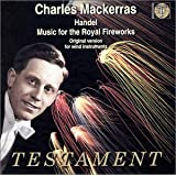 Handel: Music for the Royal Fireworks, Concerti a due cori, Berenice Overture