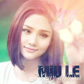 Amazon.com: Em Nho Anh - Miu Le: Miu Le: MP3 Downloads