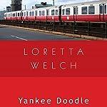 Yankee Doodle | Loretta Welch