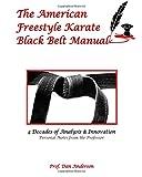 The American Freestyle Karate Black Belt Manual