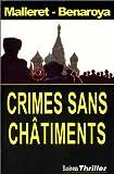 echange, troc Thierry Malleret, François Bénaroya - Crimes sans châtiments