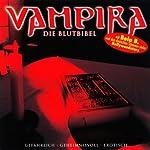 Die Blutbibel (Vampira 6)    div.